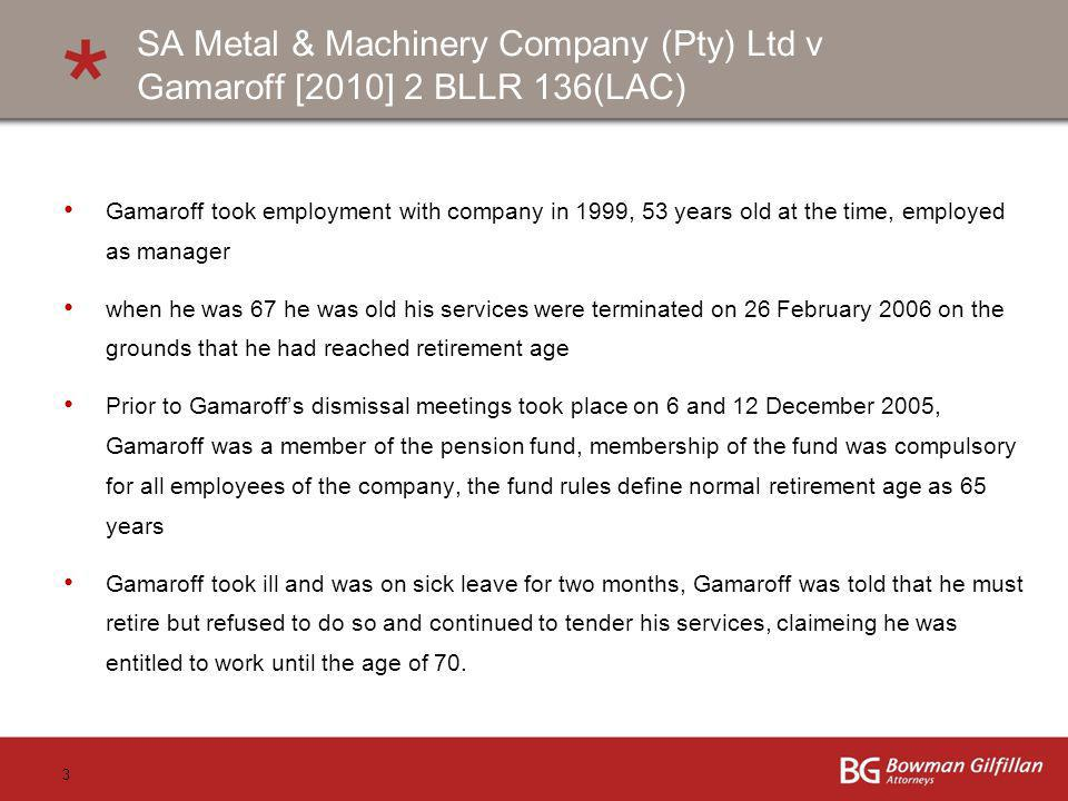 SA Metal & Machinery Company (Pty) Ltd v Gamaroff [2010] 2 BLLR 136(LAC)